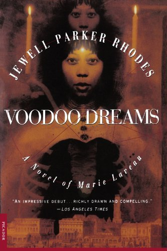 Jewell Parker Rhodes Voodoo Dreams A Novel Of Marie Laveau 0004 Edition;