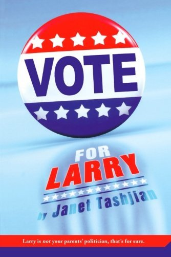Janet Tashjian Vote For Larry