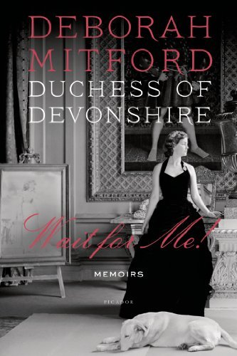 D Deborah Mitford Duchess Of Devonshire Wait For Me! Memoirs