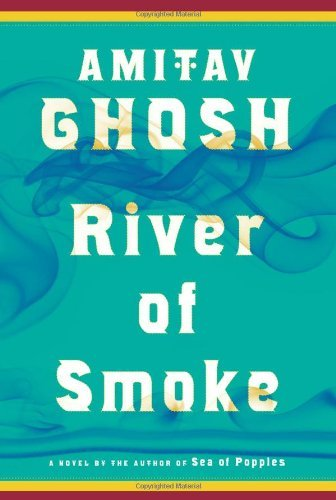 Amitav Ghosh River Of Smoke