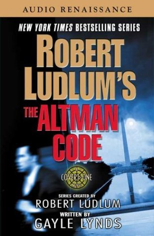 Leslie Don Ludlum Robert Lynds Gayle Robert Ludlum's The Altman Code A Covert One Nove