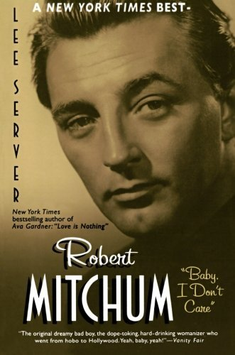 Lee Server Robert Mitchum Baby I Don't Care