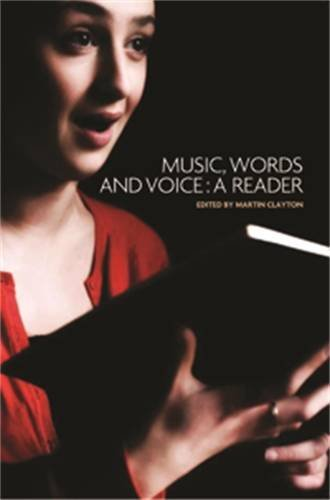 Martin Clayton Music Words And Voice A Reader
