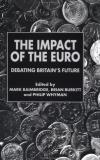 Mark Baimbridge The Impact Of The Euro Debating Britain's Future 2000