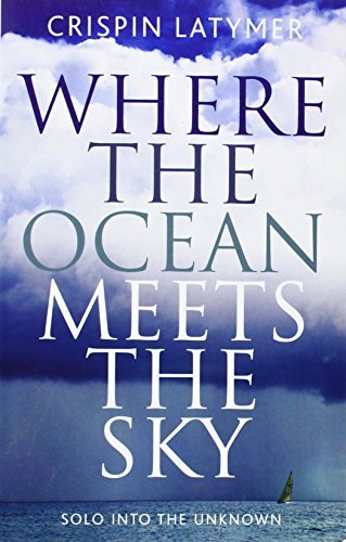 Crispin Latymer Where The Ocean Meets The Sky Solo Into The Unknown