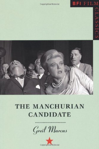 Griel Marcus The Manchurian Candidate 2002
