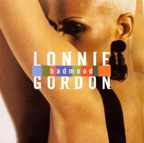 Lonnie Gordon Bad Mood
