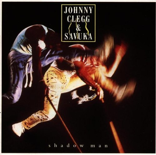 Johnny & Savuka Clegg Shadow Man Import