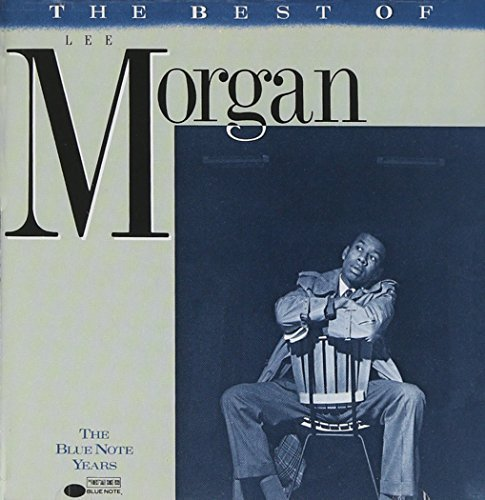 Lee Morgan Best Of Lee Morgan