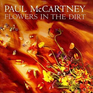 Mccartney Paul Flowers In The Dirt