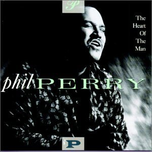 Phil Perry Heart Of The Man