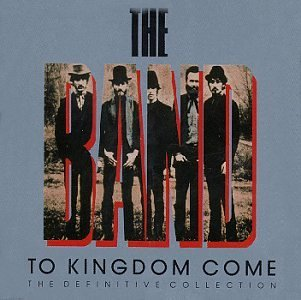 Band The To Kingdom Come