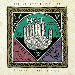 Maze & Frankie Beverly Vol. 1 Lifelines