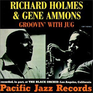Holmes Ammons Groovin' With Jug