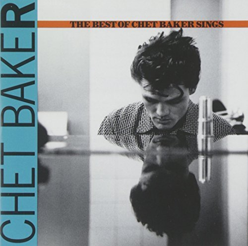 Chet Baker Best Of Chet Baker Sings