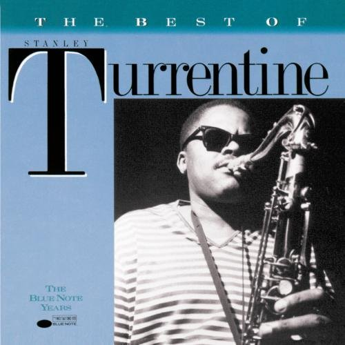 Stanley Turrentine Best Of Stanley Turrentine