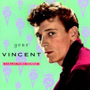 Gene Vincent Capitol Collectors Series Capitol Collectors Series