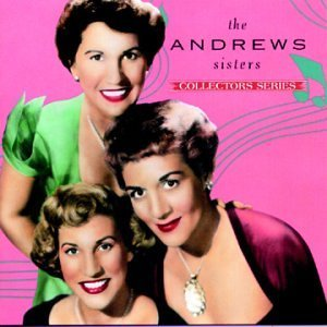 Andrews Sisters Capitol Collectors Series Capitol Collectors Series