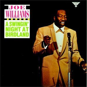 Joe Williams Swingin' Night At Birdland
