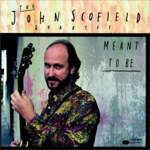 John Quartet Scofield Meant To Be Import Eu