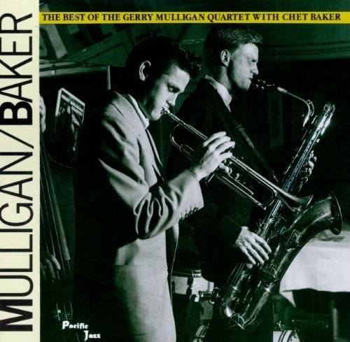 Mulligan Baker Best Of Gerry Mulligan & Chet