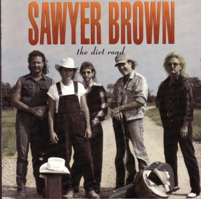 Sawyer Brown Dirt Road