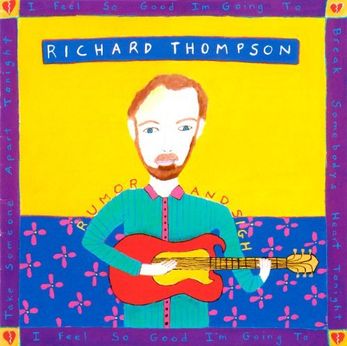 Richard Thompson Rumor & Sigh