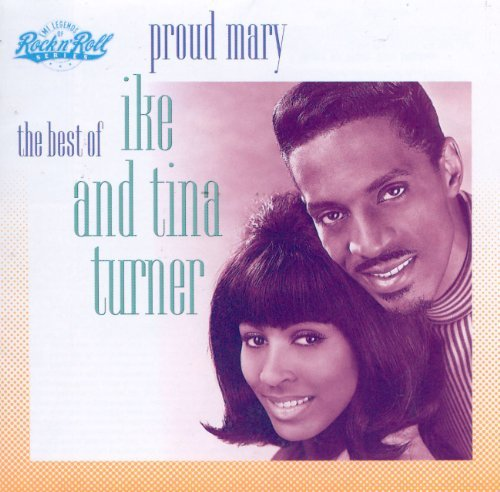 Ike & Tina Turner Proud Mary Best Of