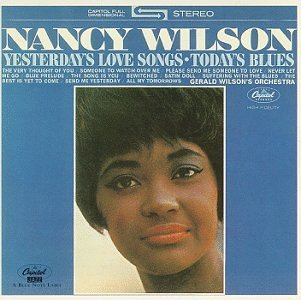 Nancy Wilson Yesterday's Love Songs