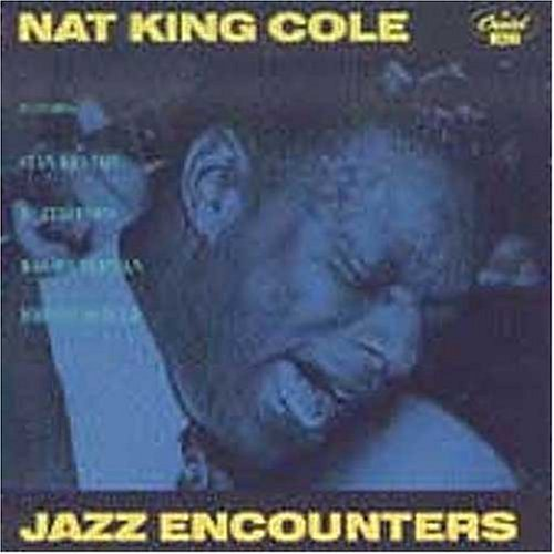 Nat King Cole Jazz Encounters