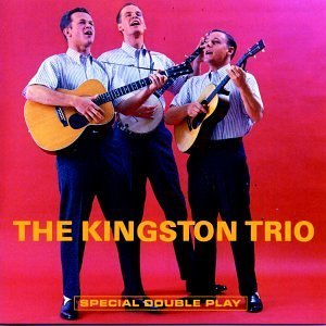 Kingston Trio Kingston Trio From The Hungry 2 On 1