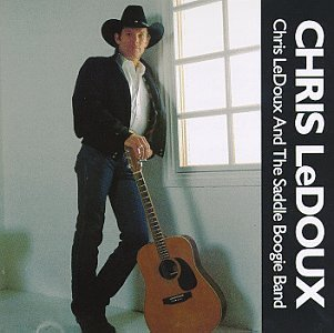 Chris Ledoux Chris Ledoux & The Saddle Boog