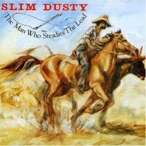 Slim Dusty Man Who Steadies The Lead Import Aus