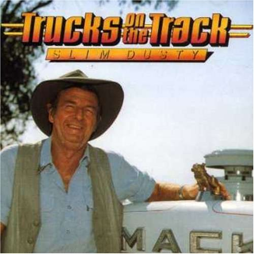 Slim Dusty Trucks On The Track Import Aus