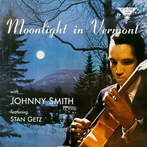 Johnny Quintet Smith Moonlight In Vermont