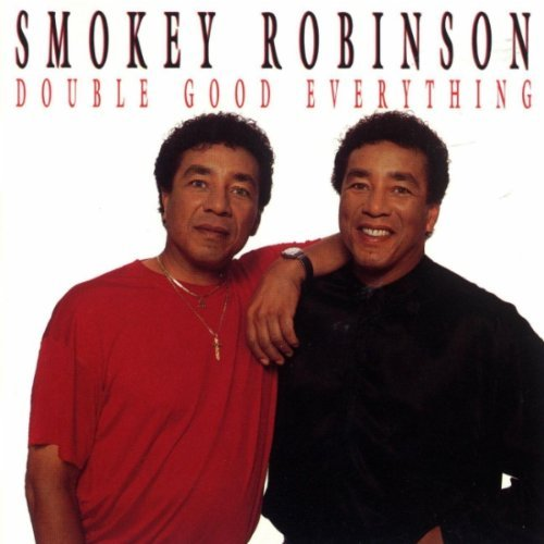 Smokey Robinson Double Good Everything