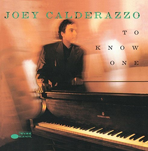 Joey Calderazzo To Know One