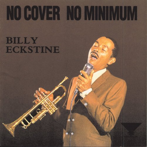 Billy Eckstine No Cover No Minimum