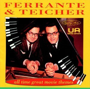 Ferrante & Teicher All Time Great Movie Themes West Side Story Cleopatra Godfather Apartment
