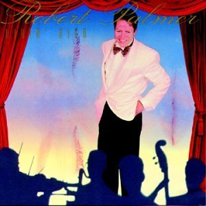 Robert Palmer Ridin' High