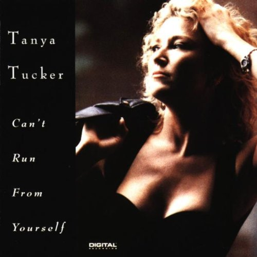 Tucker Tanya Can't Run From Yourself
