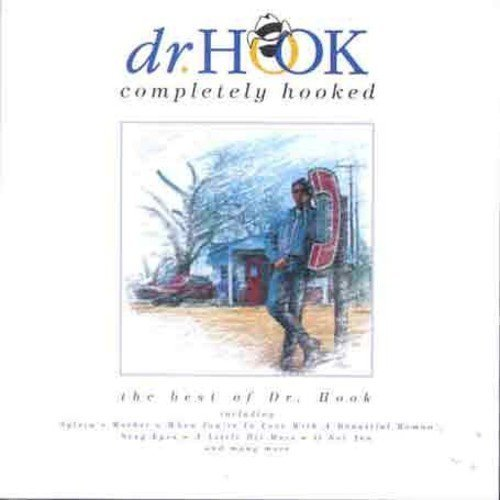 Dr. Hook Completely Hooked Best Of Import Gbr
