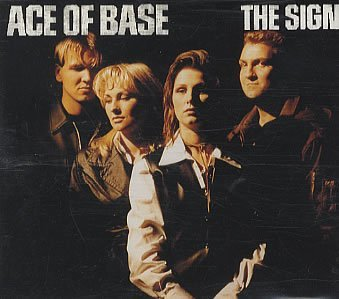 Ace Of Base Sign (x2) Young & Proud Ha