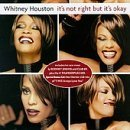 Whitney Houston It's Not Right But It's Okay