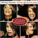 Whitney Houston Its Not Right But Its Okay