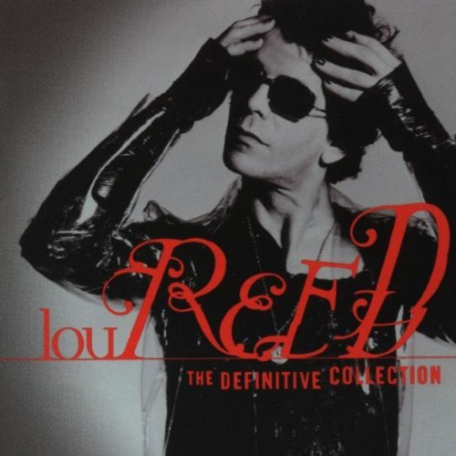 Lou Reed Definitive Collection Definitive Collection