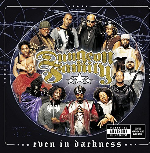 Dungeon Family Even In Darkness Explicit Version