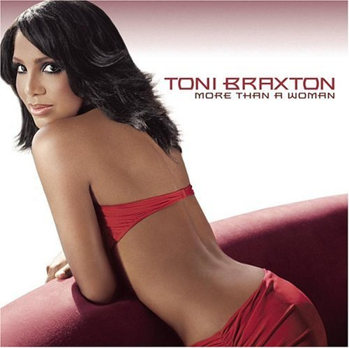 Braxton Toni More Than A Woman