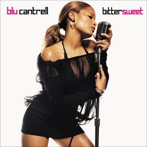 Blu Cantrell Bittersweet Explicit Version