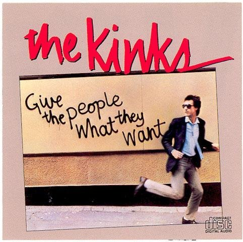 Kinks Give The People What They Want